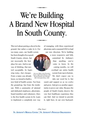 This is the first in a year-long series of ads reintroducing of St. Anthony's Medical Center to the St. Louis community.