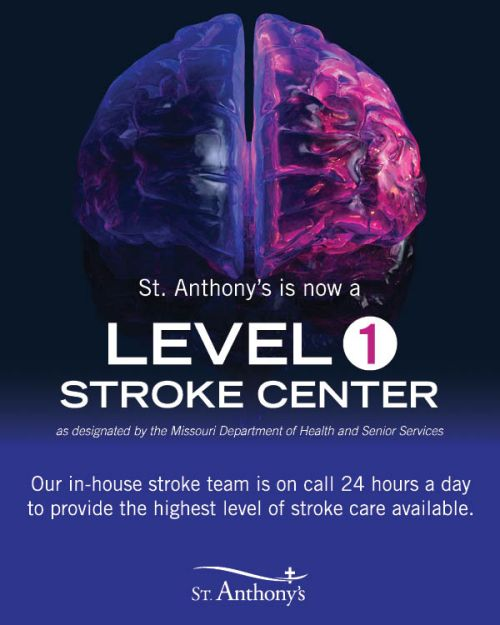 St. Anthony's is now a Level 1 Stroke Center.
